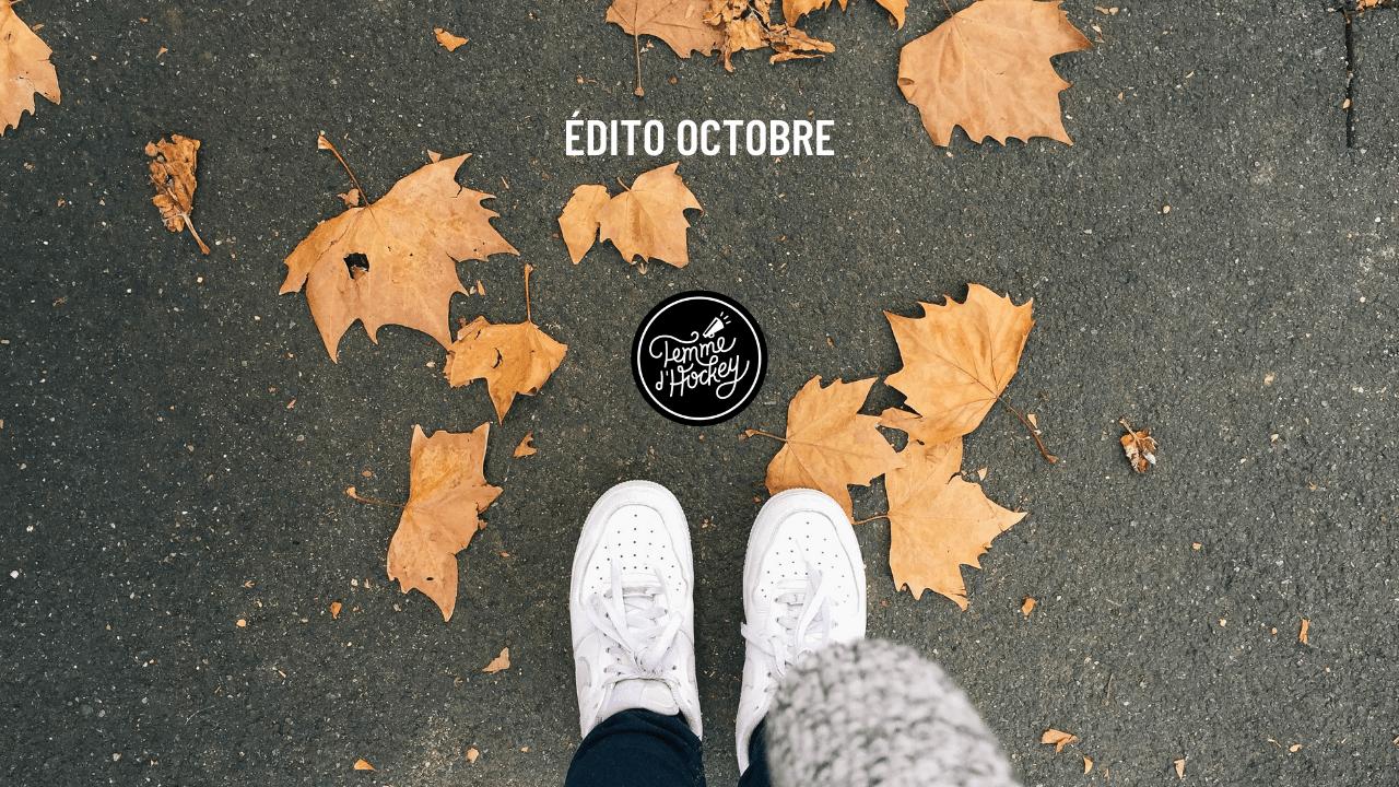 Édito octobre mois festivités
